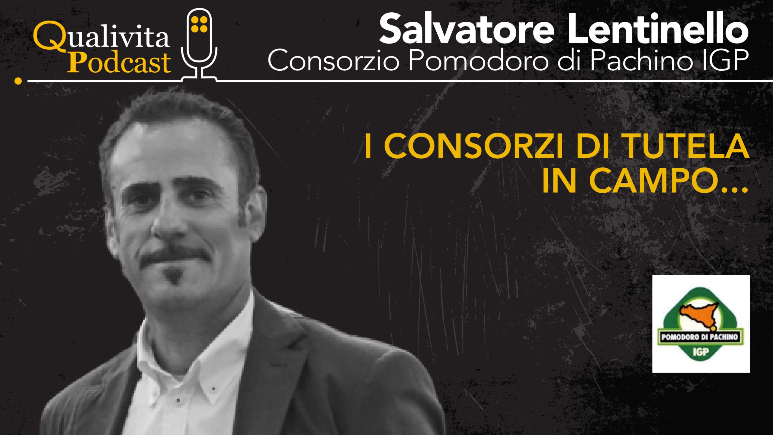 Salvatore Lentinello, Consorzio di tutela Pomodoro di Pachino IGP