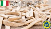 Pizzoccheri della Valtellina IGP - Italia