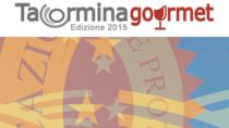 Taormina Gourmet dal 24 al 26 ottobre diventa la capitale italiana del gusto