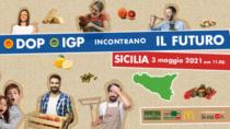 DOP IGP incontrano il Futuro: il caso della Sicilia