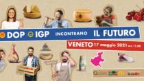 DOP IGP incontrano il Futuro: il caso del Veneto